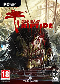 Poster Dead Island + Dead Island: Riptide - Definitive Collection (2016) PC | Repack от xatab