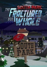 Обложка South Park: The Fractured But Whole - Gold Edition (2017) PC   RePack от xatab