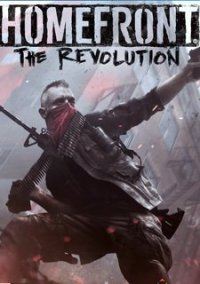Poster Homefront: The Revolution - Freedom Fighter Bundle [v 1.0781467(dcb0)] (2016) PC   RePack от xatab