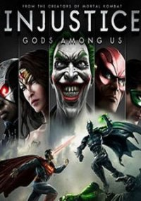 Poster Injustice: Gods Among Us. Ultimate Edition [Update 5] (2013) PC | Repack от xatab