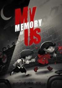 Poster My Memory of Us (2018) PC | Repack от xatab