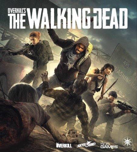 Poster Overkill's The Walking Dead [v 2.0.1 + DLCs] (2018) PC | Repack от xatab