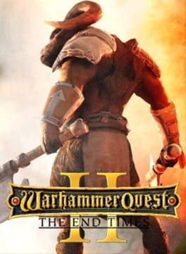 Poster Warhammer Quest 2: The End Times (2019) PC | RePack от xatab