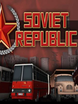 Poster Workers & Resources: Soviet Republic [v 0.7.4.10 | Early Access] (2019) PC | Repack от xatab