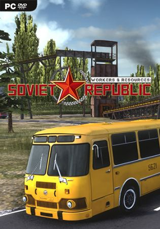 Poster Workers & Resources: Soviet Republic [v 0.7.5.11 | Early Access] (2019) PC | Repack от xatab