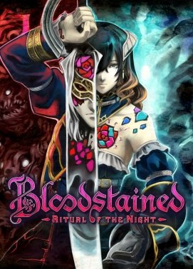 Poster Bloodstained: Ritual of the Night [v. 1.20.0.57604 (43268)+DLC] (2019) скачать торрент RePack от xatab